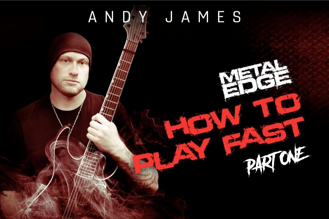 Andy James How To Play Fast