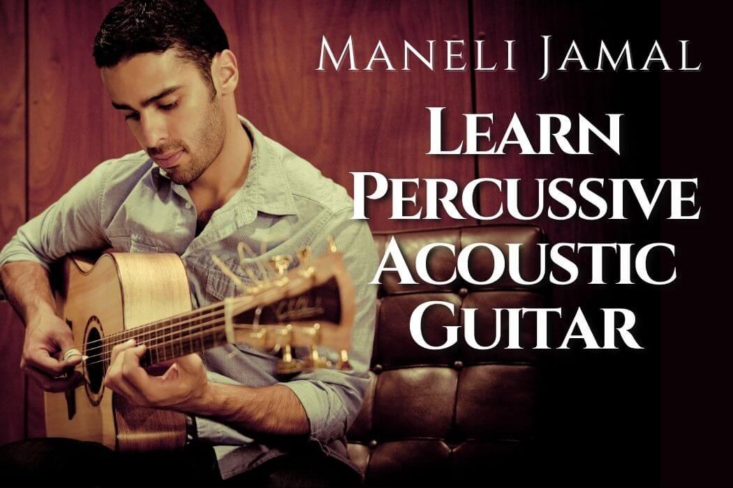 Maneli Jamal - Learn Percussive Acoustic Guitar