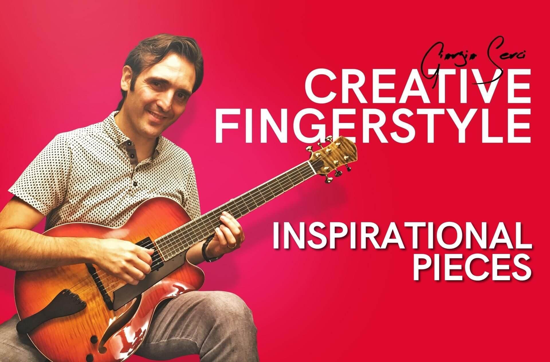 Georgio Serci - Creative Fingerstyle Inspirational Pieces