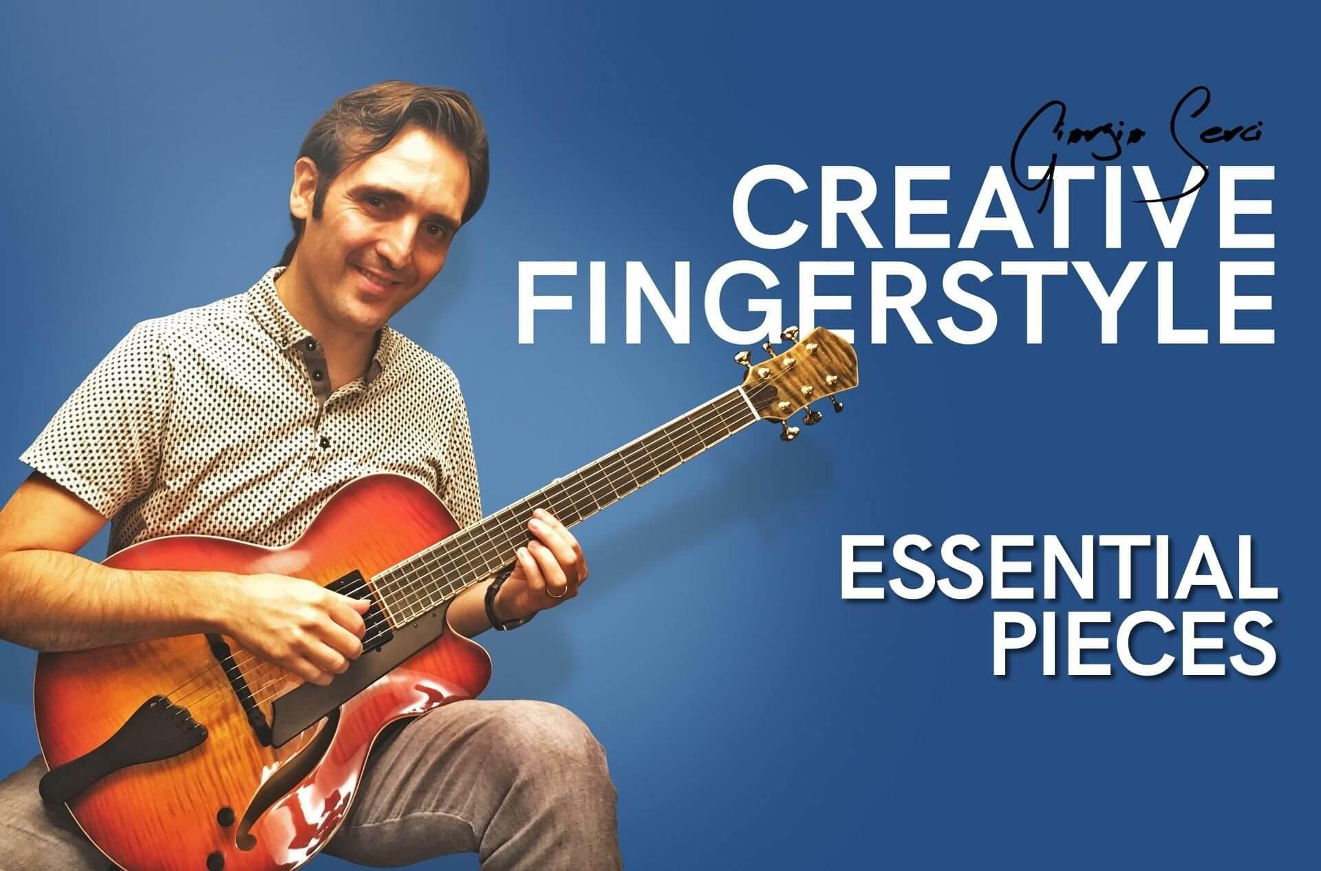 Georgio Serci - Creative Fingerstyle Essential Pieces