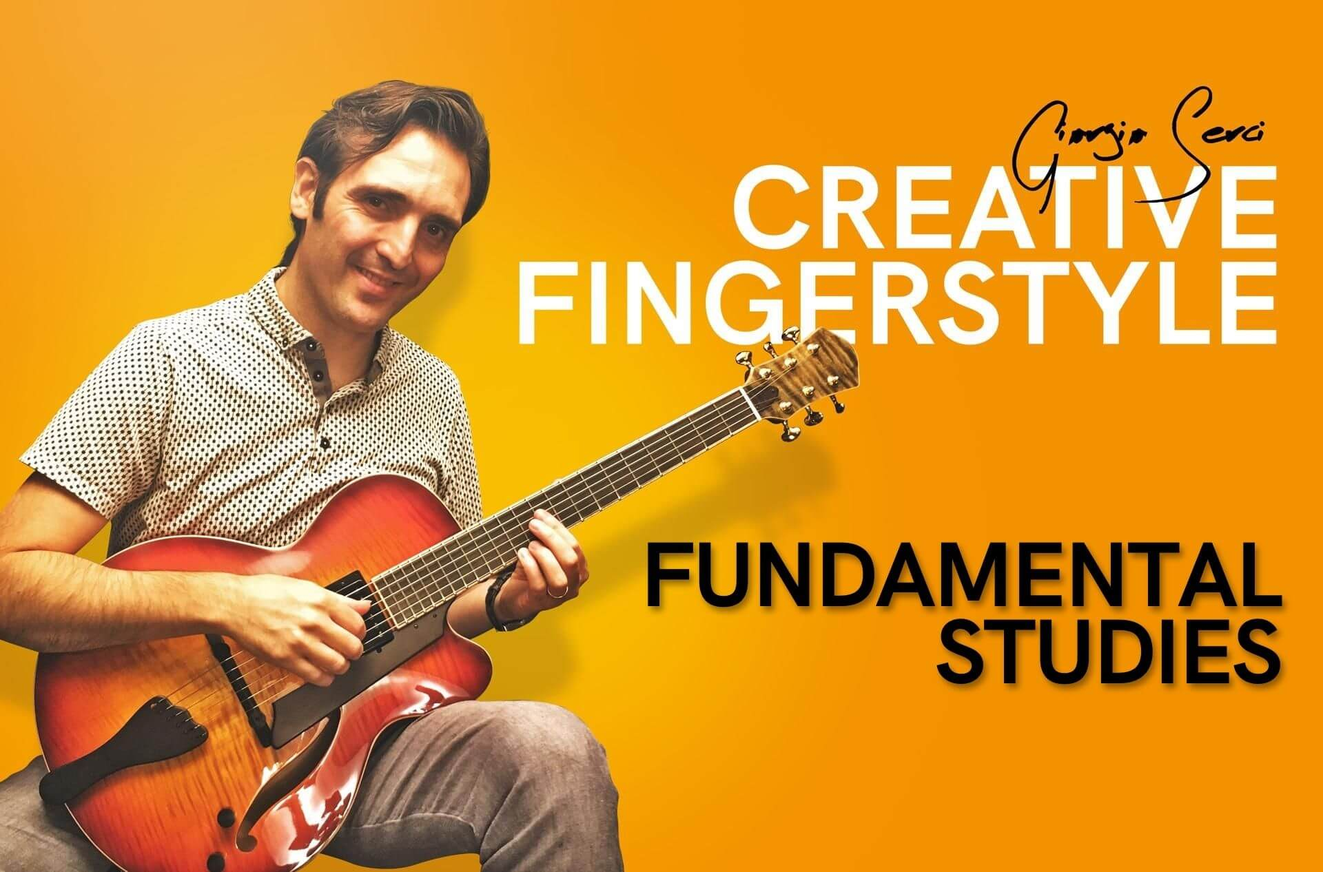 Georgio Serci - Creative Fingerstyle Fundamental Studies