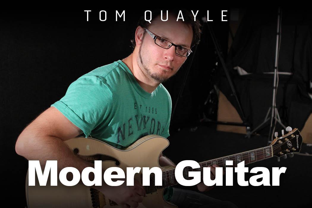 Tom Quayle - Modern Guitar