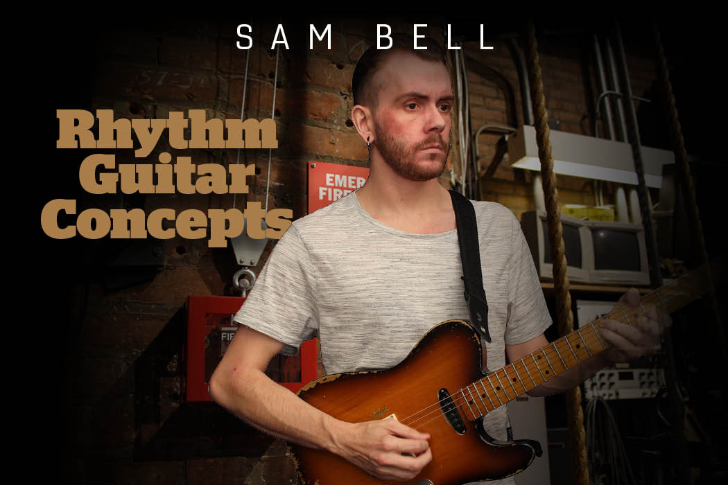 Sam Bell - Rhythm Guitar Concepts