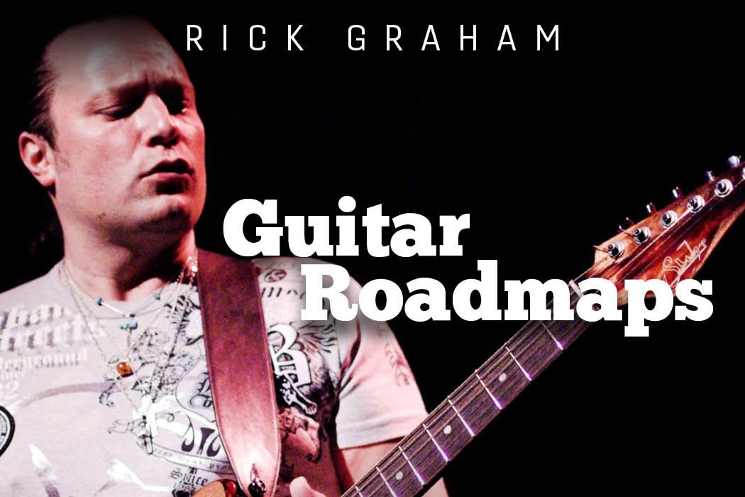 Rick Graham - Guitar Roadmaps