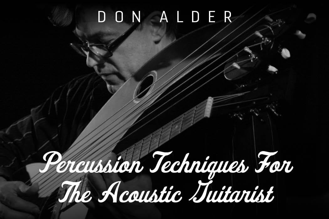 Don Alder - Percussion Techniques For The Acoustic Guitarist