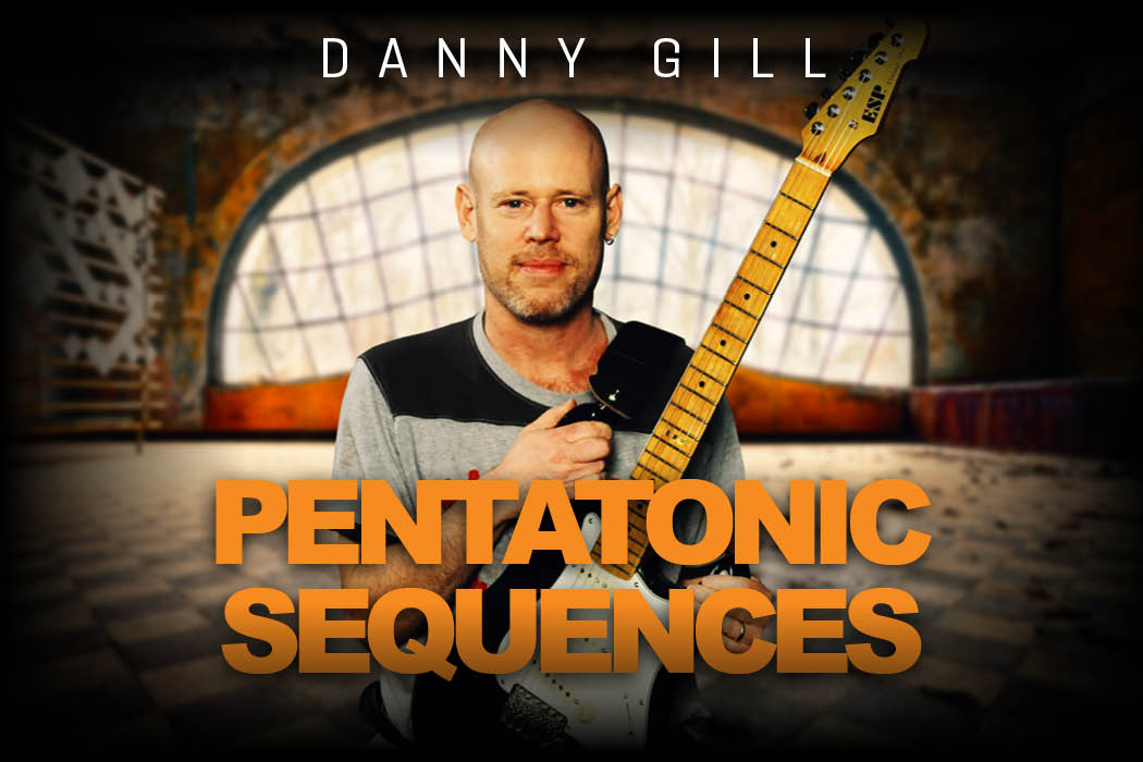 Danny Gill - Pentatonic Sequences