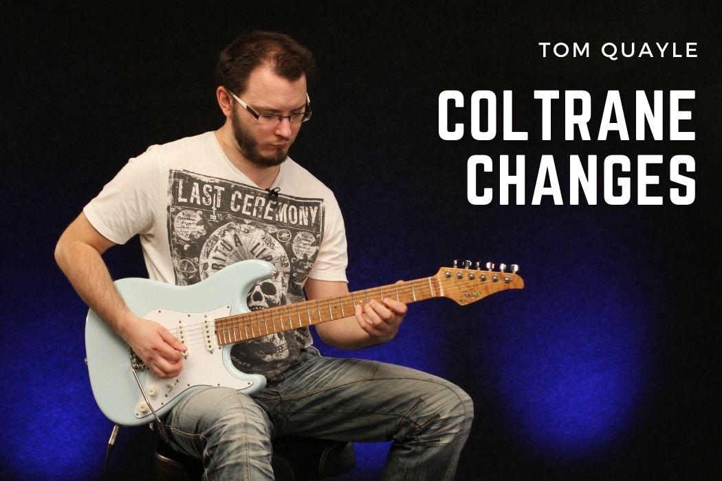 Tom Quayle - Coltrane Changes